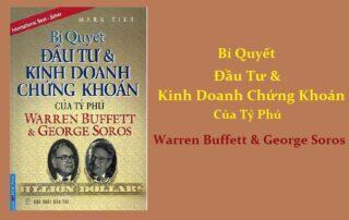 Bí Quyết Đầu Tư Và Kinh Doanh Chứng Khoán Của Tỷ Phú Warren Buffett Và George Soros PDF