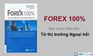 Forex 100 PDF – Học cách kiếm tiền từ thị trường Ngoại hối