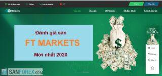Đánh giá chi tiết sàn FT Markets 2020