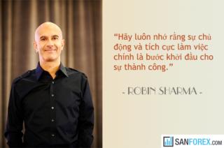 Robin Sharma và những bài học đắt giá mà có thể bạn cần biết