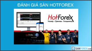 Đánh giá chi tiết sàn HotForex mới nhất