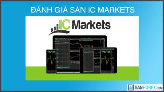 Đánh giá sàn IC Markets mới nhất